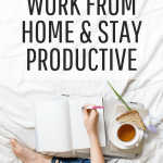 Tips to work from home and be productive
