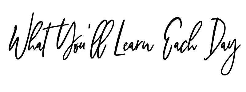 what you'll learn each day in cursive