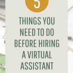 5 things to do before hiring your first virtual assistant
