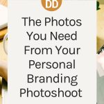 the photos you need from your personal branding photoshoot